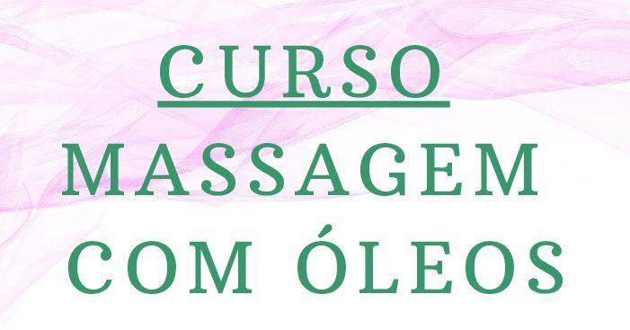 Curso de Massagem Relaxante Com Óleos Essenciais